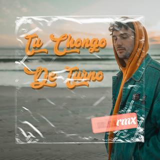 Tu Chongo de Turno (Remix)