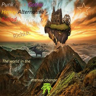 Punk Rock Gothic Heavy Alternative Ballad Mix, Vol.16