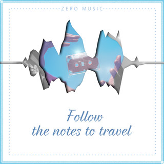 Follow The Notes To Travel
