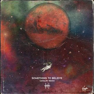 Something To Believe (Calvary Remix)