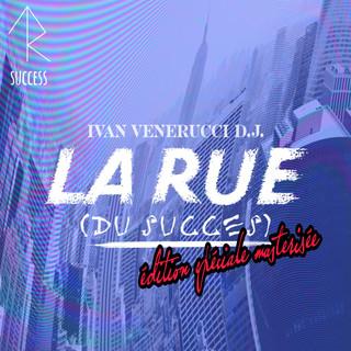 La Rue (Du Succes)