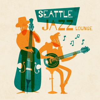 西雅圖爵士輕音樂 (Seattle Jazz Lounge)