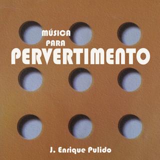 Música Para Pervertimento
