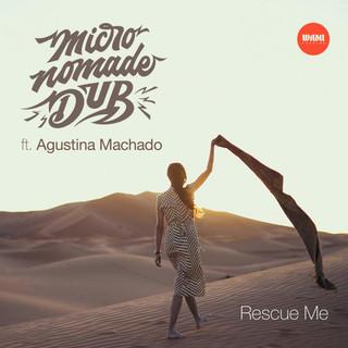 Rescue Me (Feat. Agustina Machado)