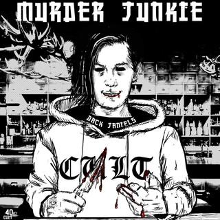 MURDER JUNKIE