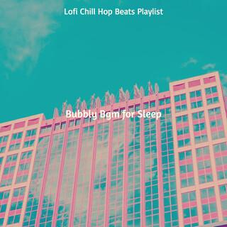 Bubbly Bgm For Sleep