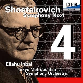 ショスタコーヴィチ:交響曲 第 4番 (Shostakovich: Symphony No. 4)