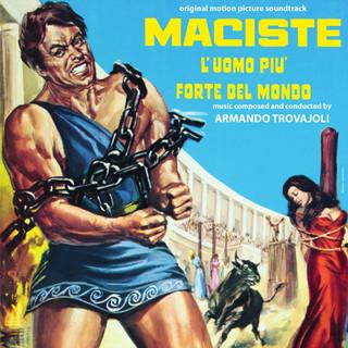 Maciste L\'uomo Più Forte Del Mondo (Original Motion Picture Soundtrack)