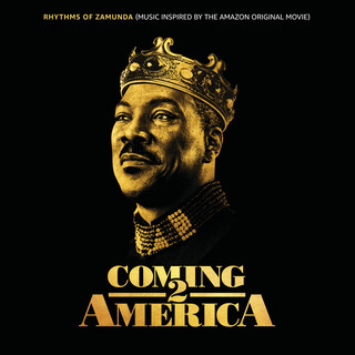 Rhythms Of Zamunda (Music Inspired By The Amazon Original Movie:Coming 2 America)