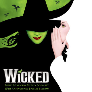 Wicked (15th Anniversary Special Edition)