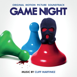 Game Night (Original Motion Picture Soundtrack) (遊戲夜殺必死電影原聲帶)
