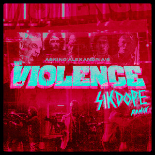 The Violence (Sikdope Remix)
