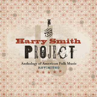 The Harry Smith Project:Live (Live / July 2, 1999 - April 26, 2001 / Various Locations)