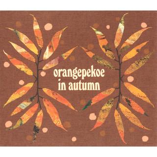 Orangepekoe In Autumn (オレンジペコーインオータム)
