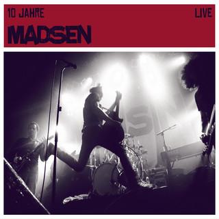 10 Jahre Madsen (Live)