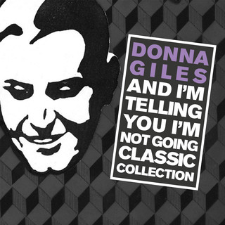 And I\'m Telling You I\'m Not Going (The Classic Collection)