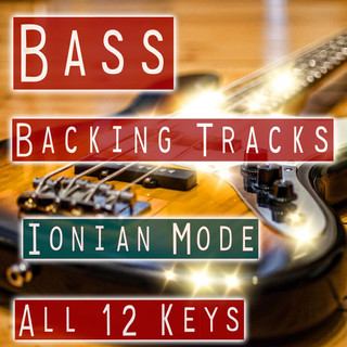 Modal Backing Tracks For Bass - Ionian Mode