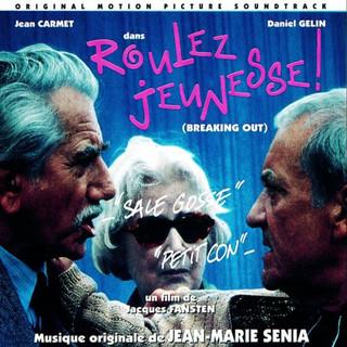 Roulez Jeunesse ! (Original Motion Picture Soundtrack)
