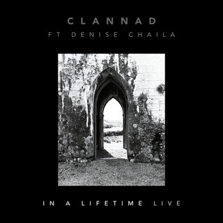 In A Lifetime (Feat. Denise Chaila) (Live)