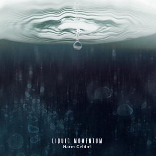 Liquid Momentum (Relaxing Vibes)