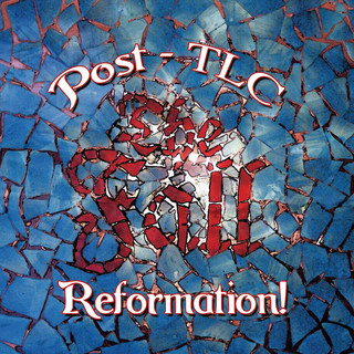 Reformation Post TLC (Expanded Edition)