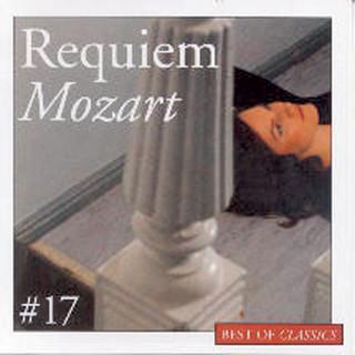 Best Of Classics 17:Mozart / Requiem