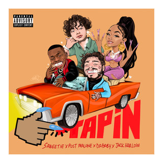 Tap In (Feat. Post Malone, DaBaby & Jack Harlow) -Explicit-