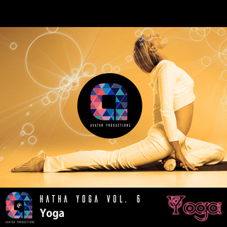 Yoga:Hatha Yoga, Vol.6 (Music For Your Yoga Class And Meditation & Relaxation)