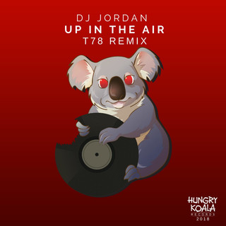 Up In The Air (T78 Remix)