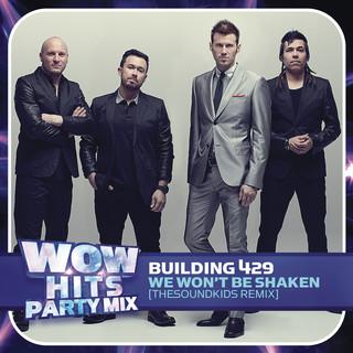 We Won\'t Be Shaken (TheSoundKids Remix)