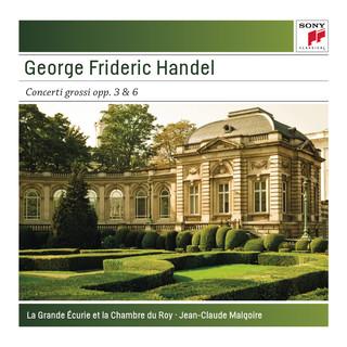 George Frideric Handel:Concerti Grossi Opp. 3 & 6