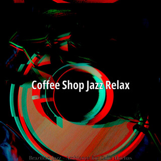 Brazilian Jazz - Ambiance For Caffe Mochas