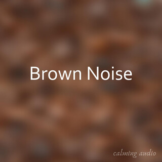 Brown Noise Generator For Sleep And Relaxation