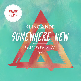 Somewhere New feat. M - 22 (Remix EP)