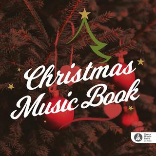 耶誕音樂系列 - 絕對王道耶誕音樂書 (Xmas Music Book SERIES: Christmas Music Book)