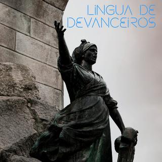 Lingua De Devanceiros