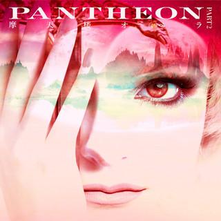 PANTHEON (PART 2)
