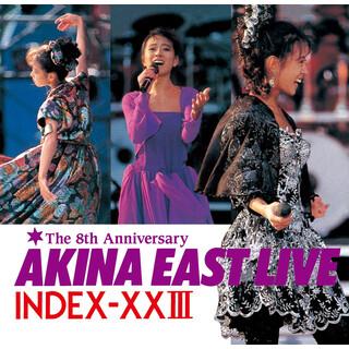 Akina East Live Index - XXIII