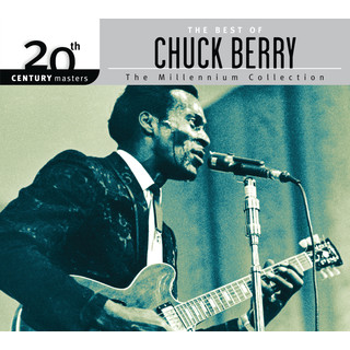 The Best Of Chuck Berry 20th Century Masters:The Millennium Collection
