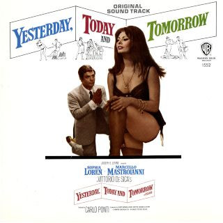 Yesterday, Today And Tomorrow - (The Original Soundtrack Album)