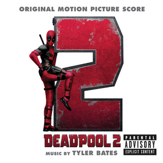死侍 2 電影配樂原聲帶 (Deadpool 2 (Original Motion Picture Score))