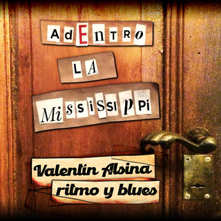 Valentín Alsina Ritmo Y Blues (Adentro)