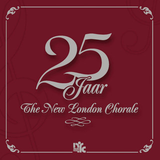 25 Jaar The New London Chorale