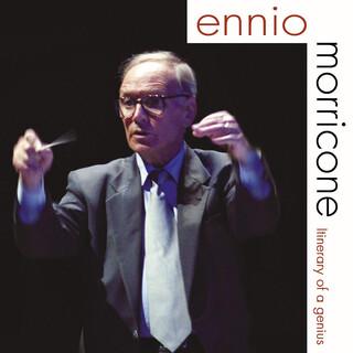 Ennio Morricone - Itinerary Of A Genius