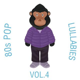 80s Pop Lullabies, Vol. 4