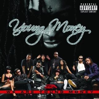 我們是年輕富豪 (We Are Young Money)