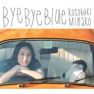 Bye Bye Blue (バイバイブルー)