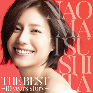 THE BEST 〜10 Years Story〜 (THE BEST - 10 Years Story)