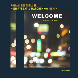 Welcome (HungryBeat & Marchenkov Remix)