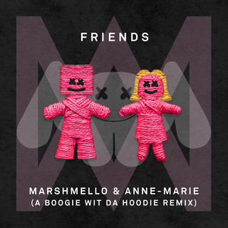 FRIENDS (A Boogie Wit Da Hoodie Remix)